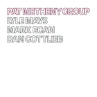 Pat Metheny - Pat Metheny Group (Vinyl)