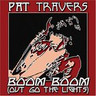 Pat Travers - Boom Boom