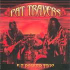Pat Travers - P.T. Power Trio