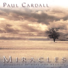 Paul Cardall - Miracles - A Journey of Hope & Healing