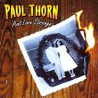 Paul Thorn - Ain't Love Strange