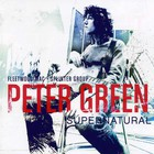 Peter Green - Supernatural CD1