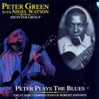 Peter Green - Peter Plays the Blues: The Classic Compositions of Robert Johnson
