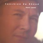 Peter Jones - Sunshine Up Ahead