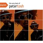 Playlist: The Very Best Of Peter Tosh