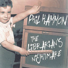 Phil Hammon - The Librarian's Nightmare