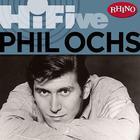 Rhino Hi-Five: Phil Ochs