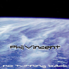 Phil Vincent - No Turning Back
