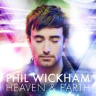 Phil Wickham - Heaven and Earth