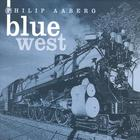 Philip Aaberg - Blue West