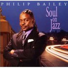 Philip Bailey - Soul On Jazz