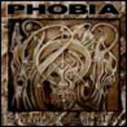 Phobia - Serenity Through Pain