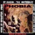 Phobia - Means Of Existence