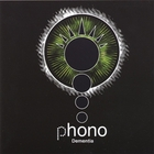 Phono - Dementia