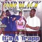 Pimp Black - It's A Trapp