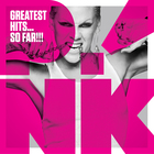 Pink - Greatest Hits... So Far!!! (Deluxe Edition)