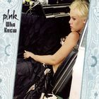 Pink - Who Knew (CDS)