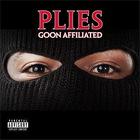 Plies - Goon Affiliated