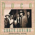 POCO - Crazy Loving: The Best of Poco 1975-1982