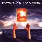Poverty's No Crime - Slave To The Mind
