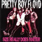 Pretty Boy Floyd - Size Really Does Matter