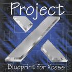 Blueprint For Xcess