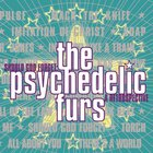 The Psychedelic Furs - Should God Forget: A Retrospective CD1