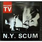 Psychic TV - N.Y. Scum