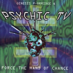 Force The Hand Of Chance (Reissued 1995)