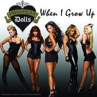 Pussycat Dolls - When I Grow Up (CDS)
