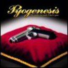 Pyogenesis - She Makes Me Wish I Had A Gun