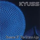 Queens of the Stone Age - Kyuss (EP)