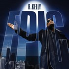 R. Kelly - Epic