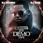 R. Kelly - The Demo Tape (Gangsta Grillz)