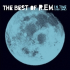 R.E.M. - In Time: The Best Of R.E.M. 1988-2003 (Special Edition) CD1