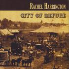 Rachel Harrington - City of Refuge