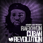Raekwon Cuban Revolution