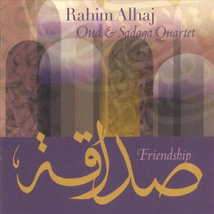 Friendship: Oud & Sadaqa Quartet
