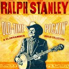 Ralph Stanley - Old Time Pickin': A Clawhammer Banjo Collection