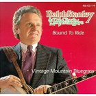 Ralph Stanley - Bound To Ride