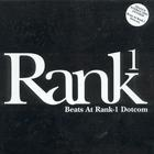 Rank 1 - Beat At Rank 1 Dotcom (Single)