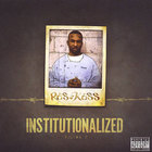 Institutionalized Vol.2