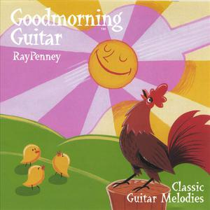 Goodmorning Guitar: Classic Guitar Melodies