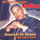 Reckless - Queen Of Da Streets