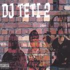 Reh Dogg - Dj Teti 2
