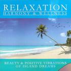Beauty & Positive Vibrations Of Island Dreams