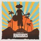 Renegades - Runnin' Wild Renegades