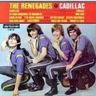 Renegades - Cadillac
