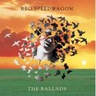 REO Speedwagon - The Ballads