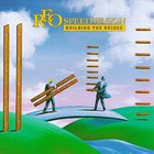 REO Speedwagon - Building The Bridge